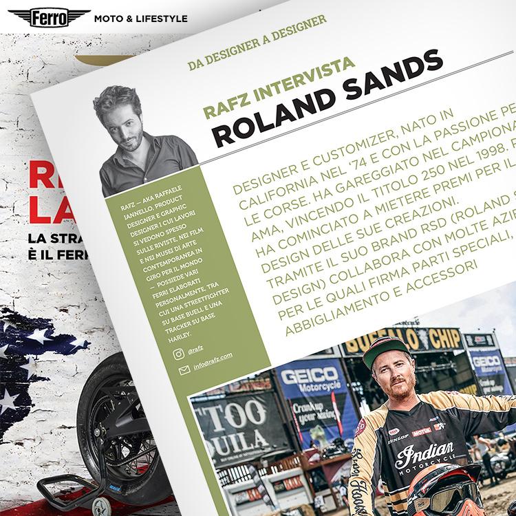 Ferro 40, Roland Sands